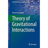 Theory of Gravitational Interactions (BOK)