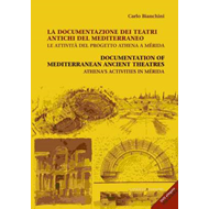 Documentations of Mediterranean Ancient Theatres: Athena's Activities in Meridia (BOK)