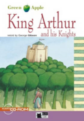 Green Apple: King Arthur and His Knights (BOK)
