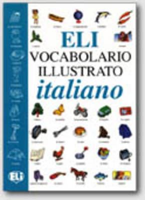 Eli Picture Dictionary & CD-Rom: Vocabolario Illustrato + CD-Rom (BOK)