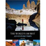 World's Best 100 Adventure Trips (BOK)