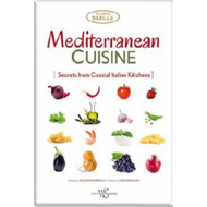 Mediterranean Cuisine: Secrets from Coastal Italian Kitchens (BOK)