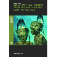 Indian Myths and Legends from the North Pacific Coast of Ame (BOK)