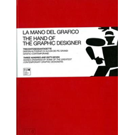 The Hand of the Graphic Designer: Three Hundred and Sixty-seven Signed Drawings by Some of the Great (BOK)