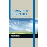 Dominique Perrault: Inspiration and Process in Architecture (BOK)