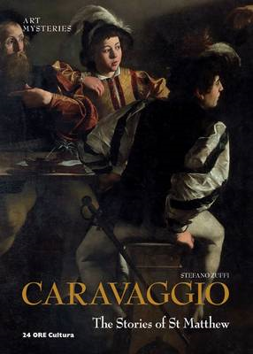 Caravaggio: The Stories of St Matthew: Art Mysteries (BOK)