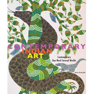 Contemporary Indian Art: Contemporary, One Word, Several Worlds (BOK)
