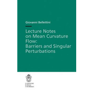 Lecture Notes on Mean Curvature Flow: Barriers and Singular Perturbations (BOK)