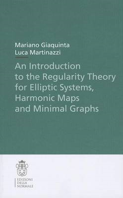 Introduction to the Regularity Theory for Elliptic Systems, (BOK)