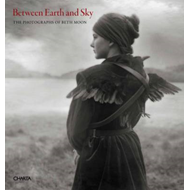 Between Earth and Sky: The Photographs of Beth Moon (BOK)