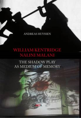 William Kentridge, Nalini Malani: The shadowy play as medium of memory (BOK)
