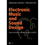 Electronic Music and Sound Design - Theory and Practice with Max and Msp - Volume 2 (BOK)