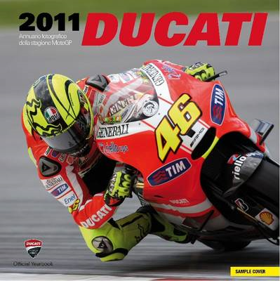 Ducati: Official Photographic Review: 2011 (BOK)