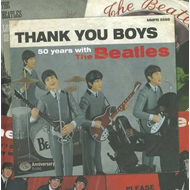 Thank You Boys: 50 Years with the Beatles (BOK)