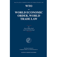 WTO - World Economic Order, World Trade Law (BOK)