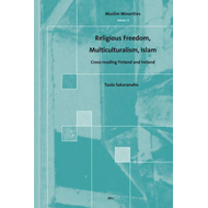 Religious Freedom, Multiculturalism, Islam: Cross-reading Finland and Ireland (BOK)