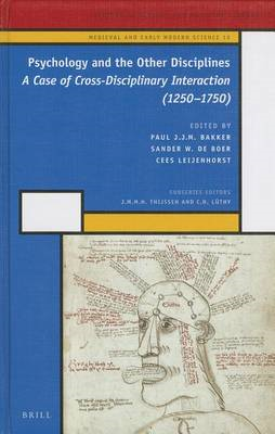 Psychology and the Other Disciplines: a Case of Cross-disciplinary Interaction (1250-1750) (BOK)