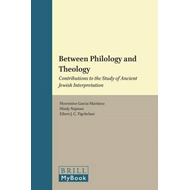 Between Philology and Theology: Contributions to the Study of Ancient Jewish Interpretation (BOK)