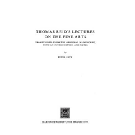 Thomas Reid's Lectures on the Fine Arts (BOK)