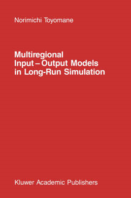 Multiregional Input - Output Models in Long-Run Simulation (BOK)