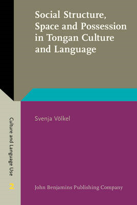 Social Structure, Space and Possession in Tongan Culture and (BOK)