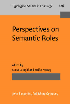 Perspectives on Semantic Roles (BOK)