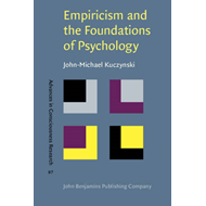 Empiricism and the Foundations of Psychology (BOK)