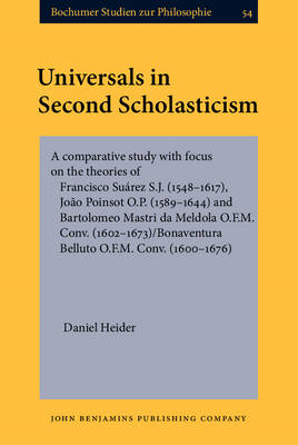 Universals in Second Scholasticism: A Comparative Study with Focus on the Theories of Francisco Suar (BOK)