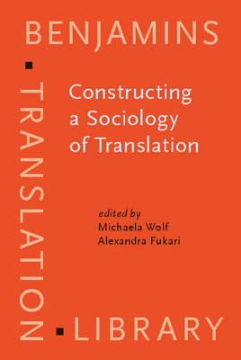 Constructing a Sociology of Translation (BOK)