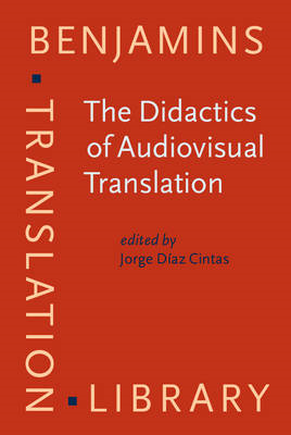 The Didactics of Audiovisual Translation (BOK)