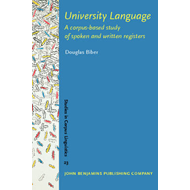University Language: A Corpus-based Study of Spoken and Written Registers (BOK)