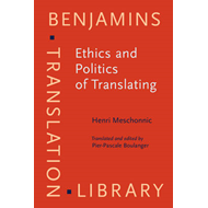 Ethics and Politics of Translating (BOK)