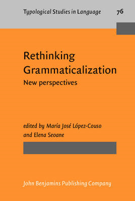 Rethinking Grammaticalization: New Perspectives (BOK)