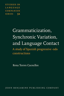 Grammaticization, Synchronic Variation, and Language Contact (BOK)