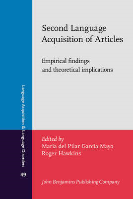 Second Language Acquisition of Articles: Empirical Findings and Theoretical Implications (BOK)