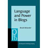 Language and Power in Blogs: Interaction, disagreements and agreements (BOK)