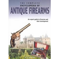 Complete encyclopedia of antique firearms (BOK)