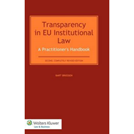 Transparency in EU Institutional Law: A Practitioner's Handbook (BOK)