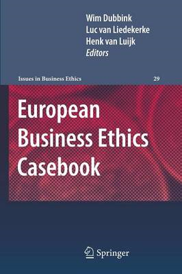 European Business Ethics Casebook: The Morality of Corporate Decision Making (BOK)