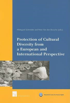 Protection of Cultural Diversity from a European and Interna (BOK)