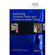 Rethinking European Media and Communications Policy (BOK)