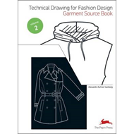Technical Drawing for Fashion Design: 2 (BOK)