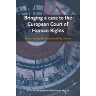 Bringing a Case to the European Court of Human Rights (BOK)