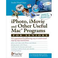 iPhoto, iMovie and Other Useful Mac Programs for Seniors (BOK)