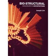 Bio-structural Analogues in Architecture (BOK)