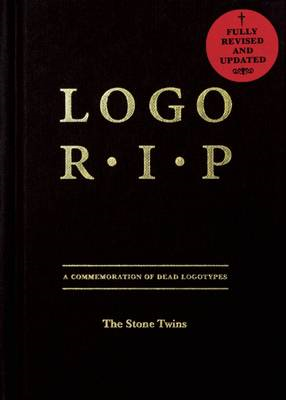 Logo Rip: A Commemoration of Dead Logotypes (BOK)