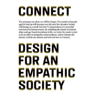 Connect: Design for an Empathic Society (BOK)