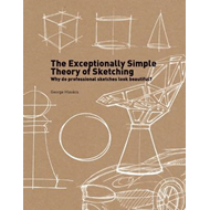 Exceptionally Simple Theory of Sketching (BOK)