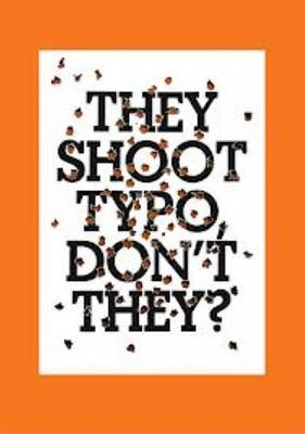 They Shoot Typo, Don't They (BOK)