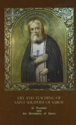 Life and Teaching of Saint Seraphim of Sarov (BOK)